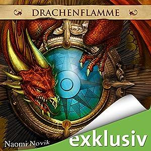 Drachenflamme (Die Feuerreiter Seiner Majestät 6) Hörbuch