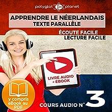 Apprendre le Néerlandais - Écoute Facile - Lecture Facile - Texte Parallèle Cours Audio No. 3: Lire et Écouter des Livres en Néerlandais | Livre audio Auteur(s) :  Polyglot Planet Narrateur(s) : Danique van Vuren, Ory Meuel