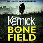 The Bone Field: The heart-stopping new thriller | Simon Kernick
