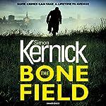 The Bone Field: The heart-stopping new thriller | Simon Kernick