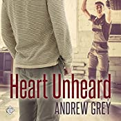 Heart Unheard: Hearts Entwined, Book 2 | [Andrew Grey]