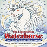 img - for The Legend of the Waterhorse: Tales From The Land Of Ravenswood book / textbook / text book