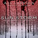 Sun Storm Audiobook by Asa Larsson Narrated by Hillary Huber