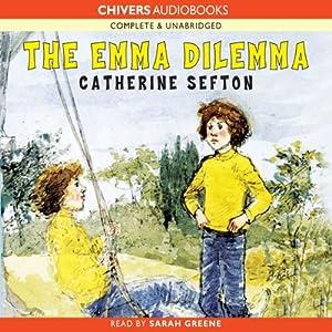 The Emma Dilemma | [Catherine Sefton]