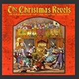 The Christmas Revels: In Celebration of the Winter Solstice