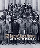 365 Days of Black History: Working for Change (0764948091) by Library of Congress