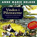 Anne Marie Helger læser Vinden i Piletræerne 2 [Anne Marie Helger Reads Wind in the Willows 2] (       UNABRIDGED) by Kenneth Grahame, Kina Bodenhoff (translator) Narrated by Anne Marie Helger