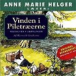 Anne Marie Helger læser Vinden i Piletræerne 2 [Anne Marie Helger Reads Wind in the Willows 2]   Kenneth Grahame,Kina Bodenhoff (translator)