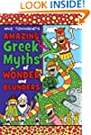 Amazing Greek Myths of Wonder and Blu...