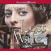 The Lost Wife: A Novel | [Alyson Richman]