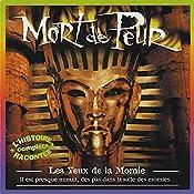Les Yeux de la Momie (Mort de Peur) | Jean-Claude Rocle