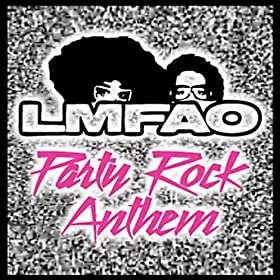 Party Rock Anthem [feat. Lauren Bennett, GoonRock]