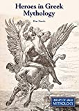 img - for Heroes in Greek Mythology (Library of Greek Mythology) book / textbook / text book