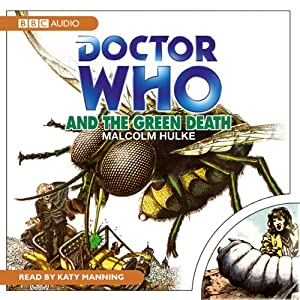 Doctor Who and the Green Death Audiobook
