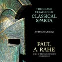 The Grand Strategy of Classical Sparta: The Persian Challenge (       UNABRIDGED) by Paul A. Rahe Narrated by Bronson Pinchot