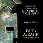 The Grand Strategy of Classical Sparta: The Persian Challenge (       ungekürzt) von Paul A. Rahe Gesprochen von: Bronson Pinchot