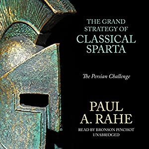 The Grand Strategy of Classical Sparta Audiobook