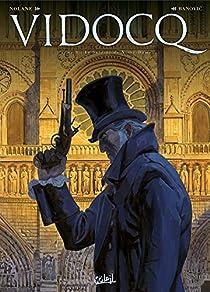 Vidocq, tome 1 : Le Suicidé de Notre-Dame par Nolane