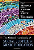 img - for The Oxford Handbook of Social Justice in Music Education (Oxford Handbooks) book / textbook / text book