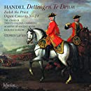 Handel: Dettingen Te Deum / Zadok the Priest / Organ Cto 4