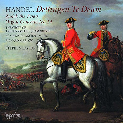 Dettingen Te Deum Zadok the Priest Organ Concerto
