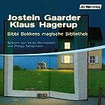 Bibbi Bokkens magische Welt   Jostein Gaarder,Klaus Hagerup