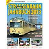 Straßenbahn Jahrbuch 2013