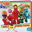 Meet the Gabba Gang (Yo Gabba Gabba (8x8))