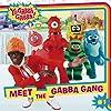 Meet the Gabba Gang (Yo Gabba Gabba (8x8))