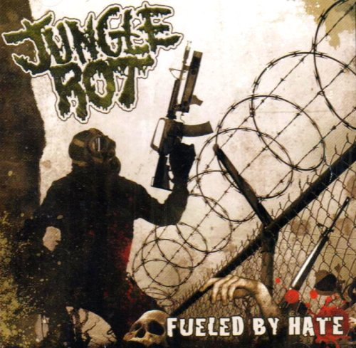 Fueled By Hate by Jungle Rot (2004-06-29)