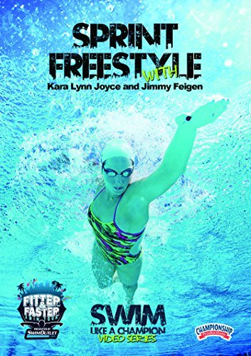 sprint-freestyle-with-kara-lynn-joyce-and-jimmy-feigen-dvd-by-fitter-and-faster-swim-tour