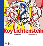 Roy Lichtenstein: Meditations on Art