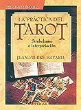 Practica Del Tarot(Gran Libro) (La Práctica Del Tarot)