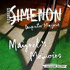Maigret's Memoirs: Inspector Maigret, Book 35 Hörbuch von Georges Simenon Gesprochen von: Gareth Armstrong