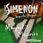Maigret's Memoirs: Inspector Maigret, Book 35 | Georges Simenon