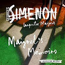 Maigret's Memoirs: Inspector Maigret, Book 35 Audiobook by Georges Simenon Narrated by Gareth Armstrong