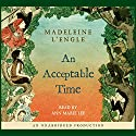 An Acceptable Time Audiobook by Madeleine L'Engle Narrated by Ann Marie Lee