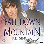 Fall Down the Mountain (The Mountains) | P. D. Singer