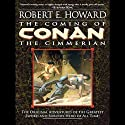 The Coming of Conan the Cimmerian Audiobook by Robert E. Howard Narrated by Todd McLaren