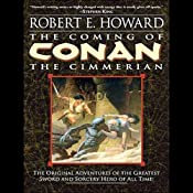 The Coming of Conan the Cimmerian | [Robert E. Howard]