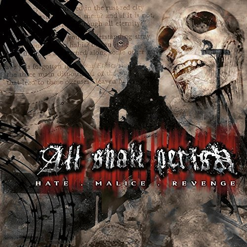 Hate, Malice, Revenge (Re-Release) by All Shall Perish