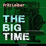 The Big Time | Fritz Leiber