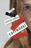 Cartwheel: A Novel (Random House Reader's Circle)
