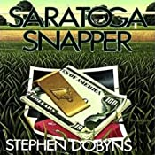 Saratoga Snapper: Charlie Bradshaw Mystery, Book 4 | [Stephen Dobyns]