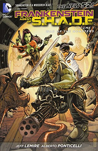 Download Frankenstein, Agent of S.H.A.D.E. Vol. 1: War of the Monsters (The New 52)