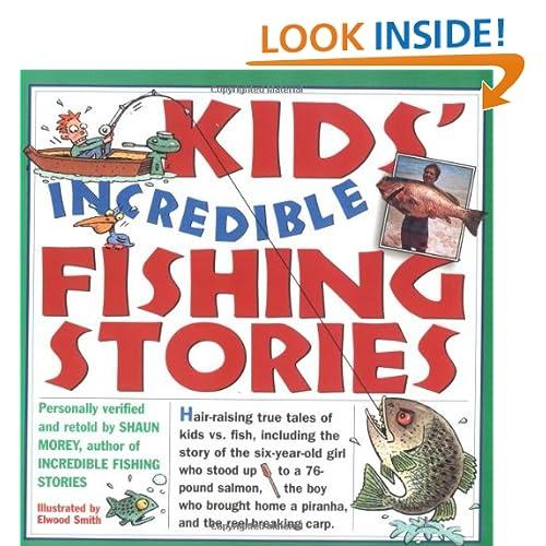 Kids' Incredible Fishing Stories