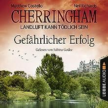 Gefährlicher Erfolg (Cherringham - Landluft kann tödlich sein 17) Hörbuch von Matthew Costello, Neil Richards Gesprochen von: Sabina Godec