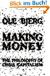 Making Money: The Philosophy of Crisi...