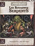 Les royaumes serpents