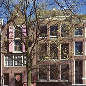 Anne Frank House, Amsterdam: Audio Journeys Explores the House Where Anne Frank and her Family Hid from Nazi Germany | [Patricia L. Lawrence]